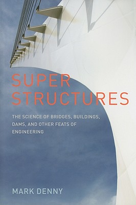 Super Structures By Denny, Mark