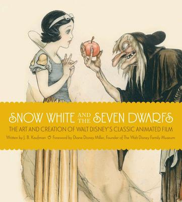 Snow White and the Seven Dwarfs By Kaufman, J. B.