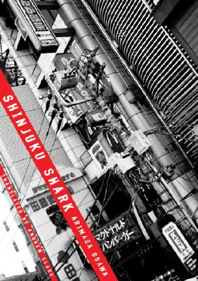 Shinjuku Shark By Osawa, Arimasa/ Clare, Andrew (TRN)